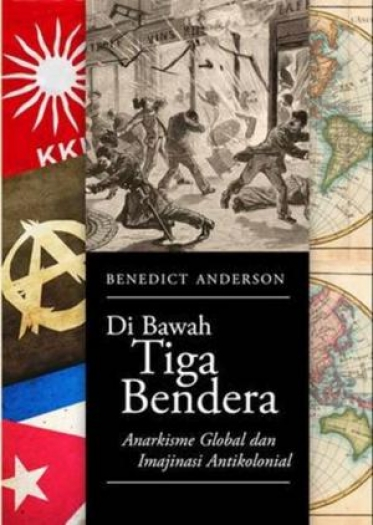 di-bawah-tiga-bendera-anarkisme-global-dan-imajinasi-antikolonial-158-detail-1