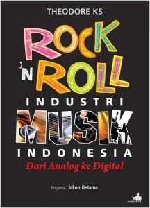 Rock n Roll : Industri Musik Indonesia Dari Analog ke Digital