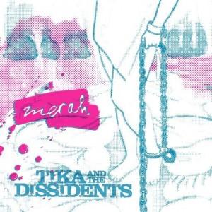 Tika & The Dissident  – Merah