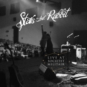 stars and rabbit live at societet militair