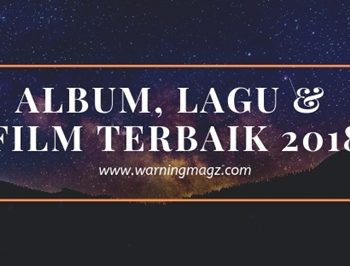 album, lagu & film terbaik 2018