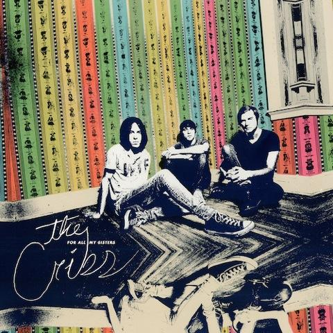 The Cribs_For All My Sisters_pack shot small