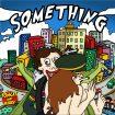 Artwork TNJ – Something